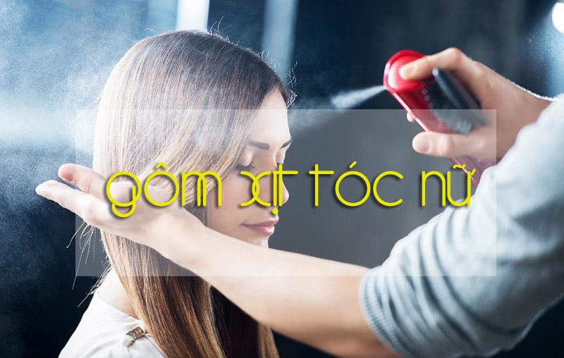 Công dụng của gôm xịt tóc nữ